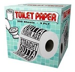 Straight Outta Your A** Toilet Paper
