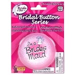 I'm The Brides Maid Button