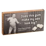 Does This Gum Make My Ass Look Big? Gum