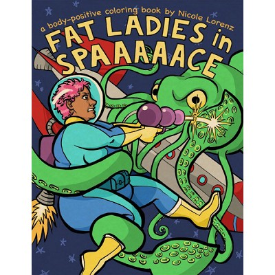Fat Ladies in Spaaaaace Coloring Book