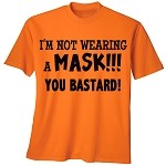 I'm Not Wearing a Mask T-Shirt